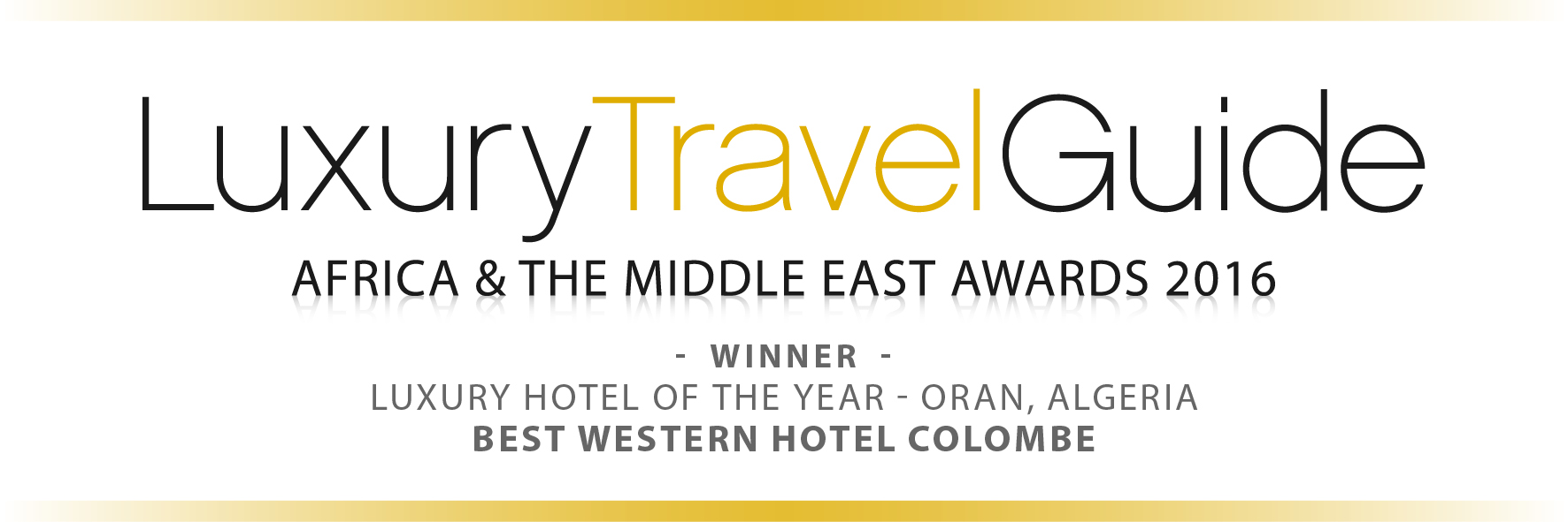 Award Luxury Travel Guide 2016